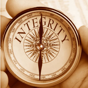 Have integrity all of the time.